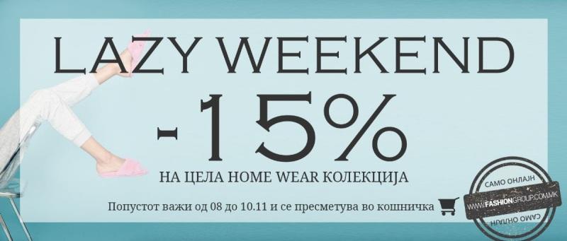 Lazy Weekend 15